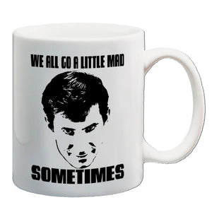 Psycho | We All Go A Little Mad Sometimes | Mug