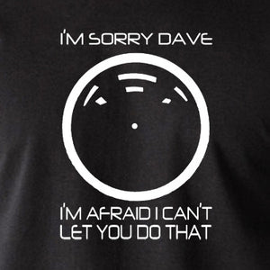 2001 A Space Odyssey - HAL 9000, I'm Sorry Dave - Men's T Shirt