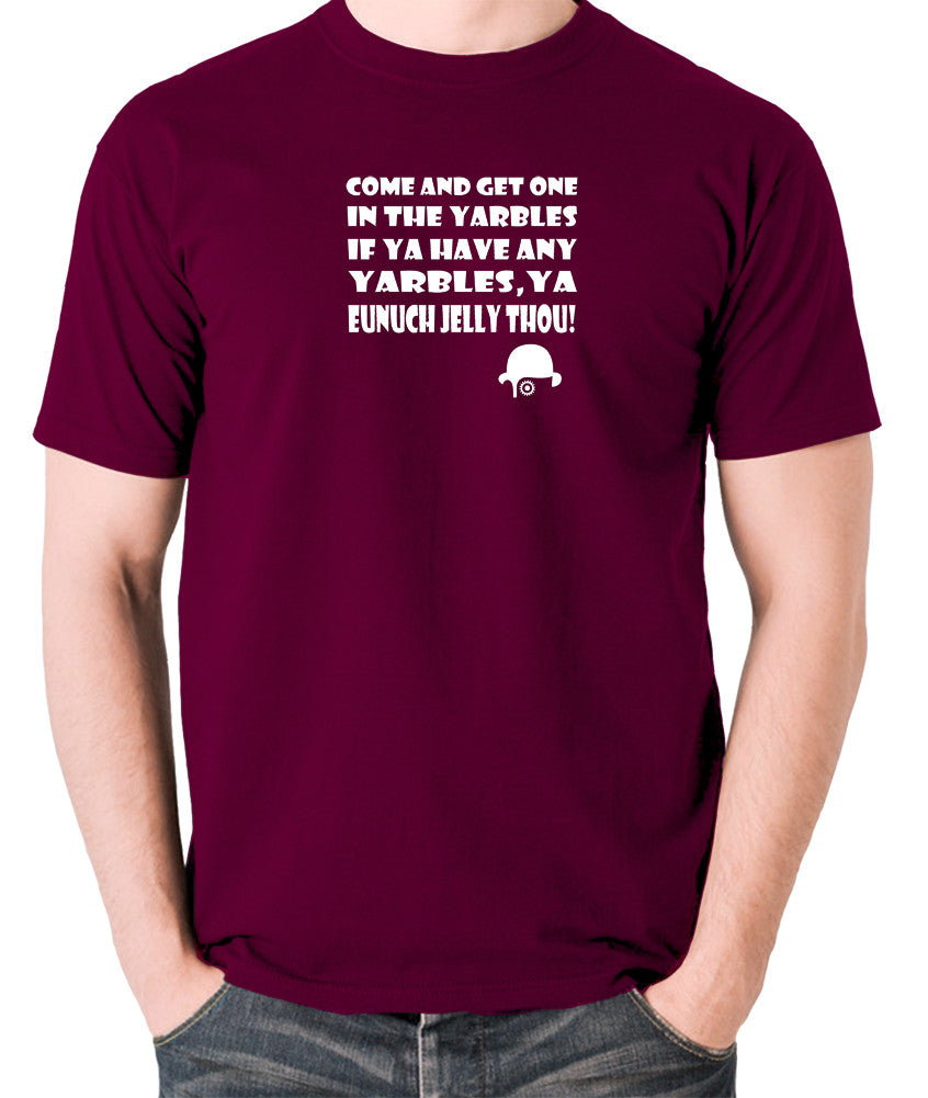 A Clockwork Orange - Come and Get One In The Yarbles - Men's T Shirt - burgundy