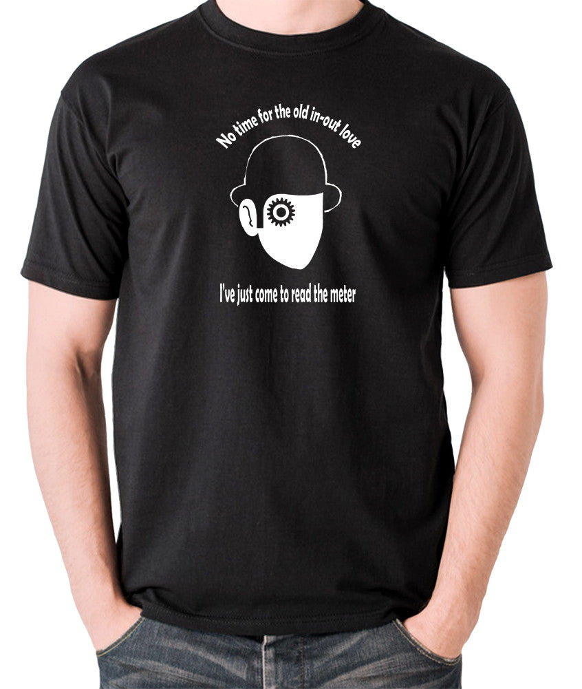 A Clockwork Orange - I've Just Come To Read The Meter - Men's T Shirt - black