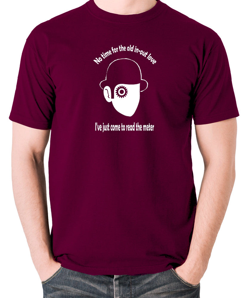 A Clockwork Orange - I've Just Come To Read The Meter - Men's T Shirt - burgundy
