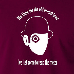 A Clockwork Orange - I've Just Come To Read The Meter - Men's T Shirt