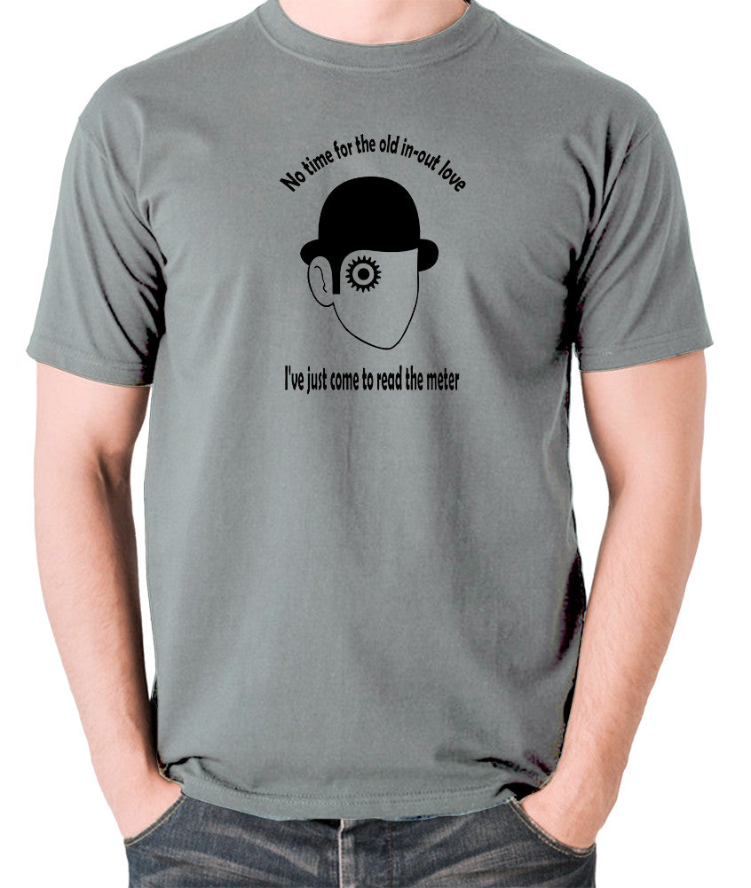 A Clockwork Orange - I've Just Come To Read The Meter - Men's T Shirt - grey