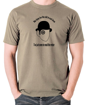 A Clockwork Orange - I've Just Come To Read The Meter - Men's T Shirt - khaki