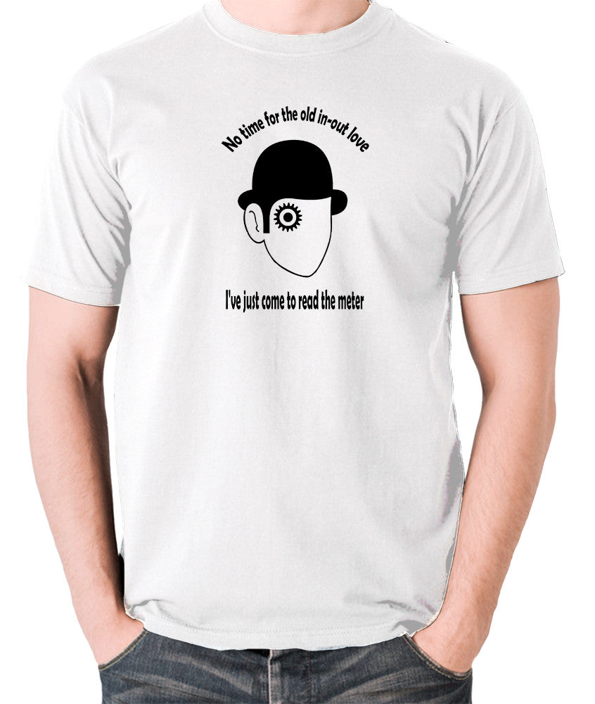 A Clockwork Orange - I've Just Come To Read The Meter - Men's T Shirt - white