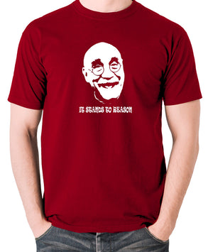 Alf Garnett It Stands To Reason T Shirt brick red