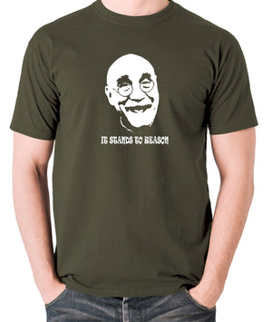Alf Garnett It Stands To Reason T Shirt olive