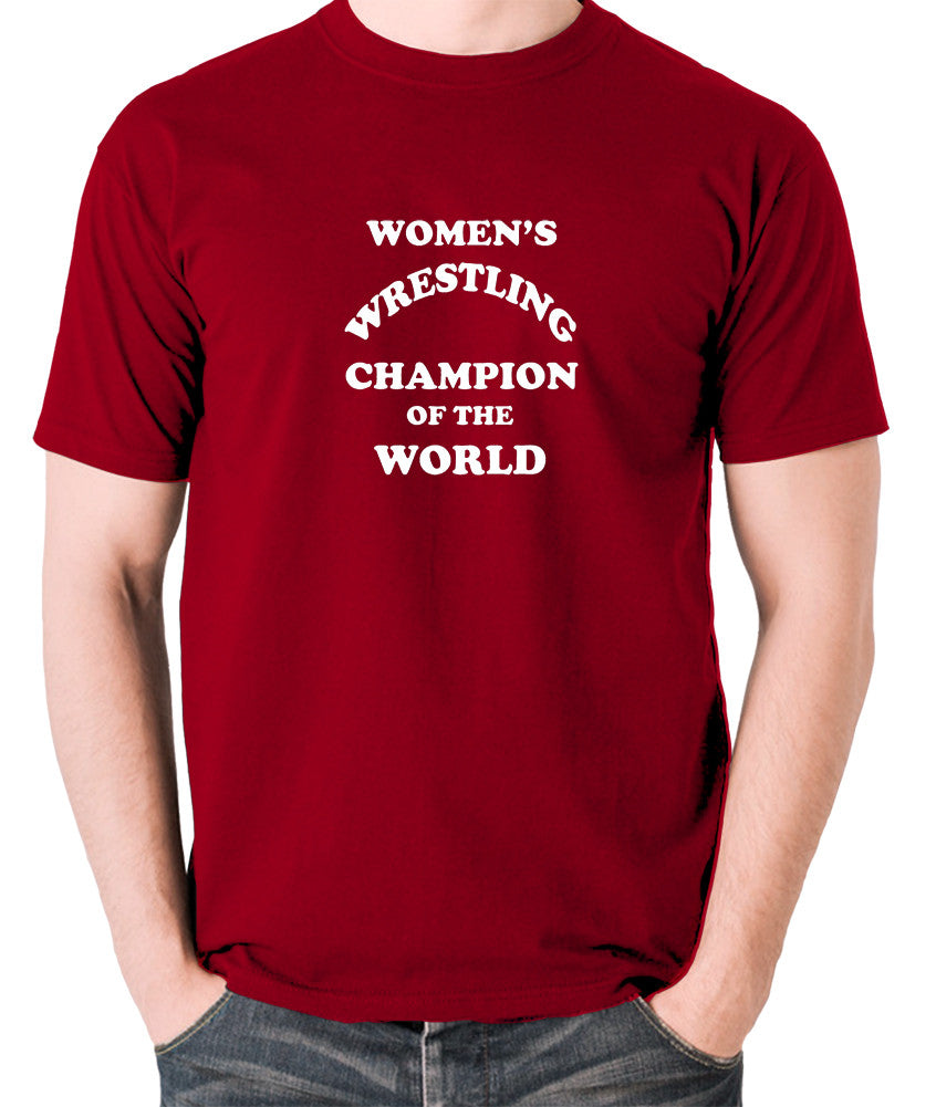 Andy Kaufman Women's Wrestling Champion Of The World T Shirt brick red