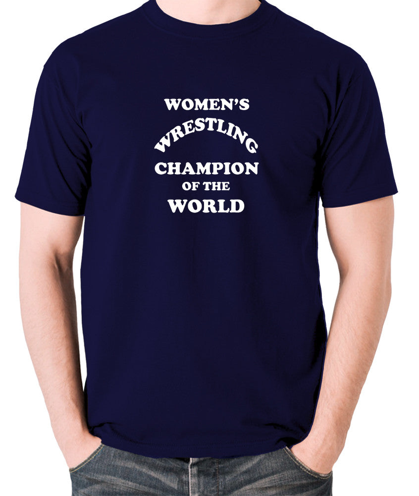 Andy Kaufman Women's Wrestling Champion Of The World T Shirt navy