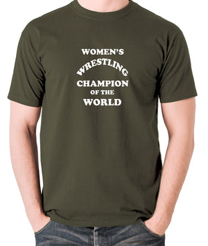 Andy Kaufman Women's Wrestling Champion Of The World T Shirt olive