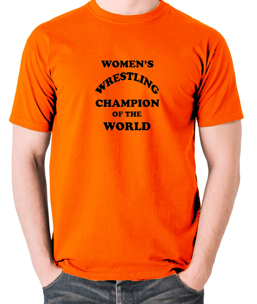 Andy Kaufman Women's Wrestling Champion Of The World T Shirt orange