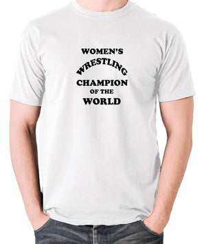 Andy Kaufman Women's Wrestling Champion Of The World T Shirt white