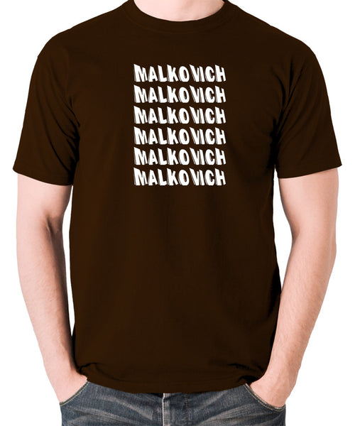 Being John Malkovich - Malkovich - Men's T Shirt - chocolate