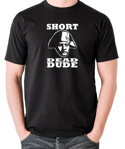 Bill and Ted - Short Dead Dude - Men's T Shirt - black