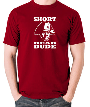 Bill and Ted - Short Dead Dude - Men's T Shirt - brick red
