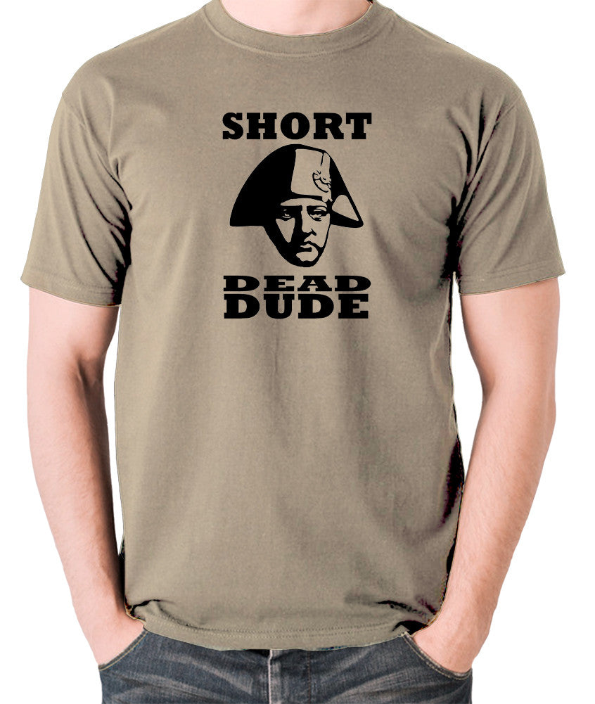 Bill and Ted - Short Dead Dude - Men's T Shirt - khaki