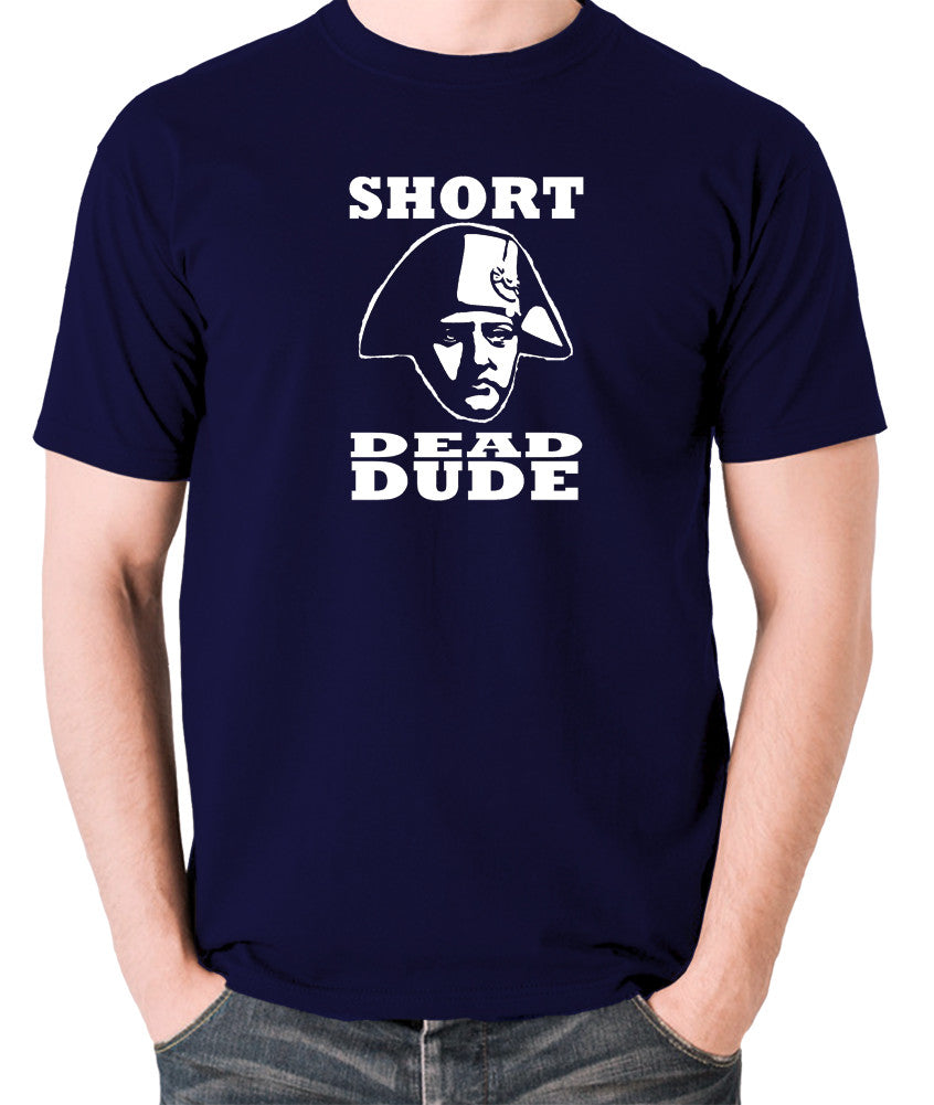 Bill and Ted - Short Dead Dude - Men's T Shirt - navy