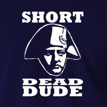 Bill and Ted - Short Dead Dude - Men's T Shirt