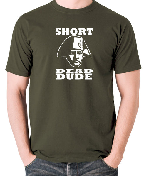 Bill and Ted - Short Dead Dude - Men's T Shirt - olive