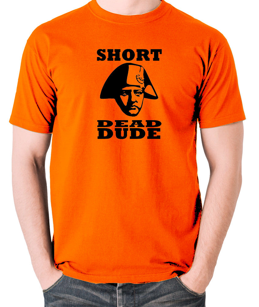 Bill and Ted - Short Dead Dude - Men's T Shirt - orange