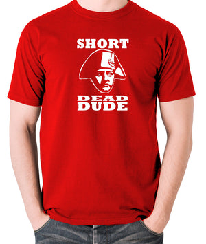 Bill and Ted - Short Dead Dude - Men's T Shirt - red