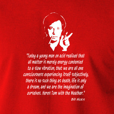 Bill Hicks Today A Young Man On Acid T Shirt