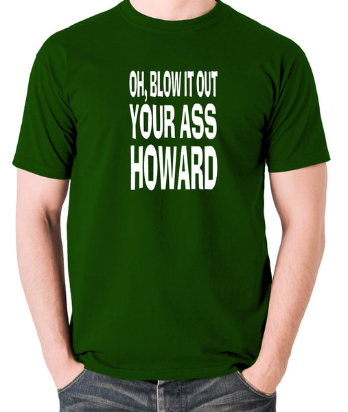 Blazing Saddles - Blow it Out Your Ass Howard - Men's T Shirt - green