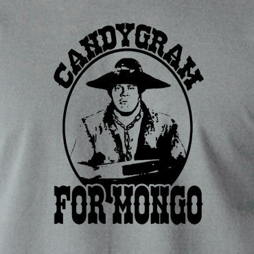 Blazing Saddles - Candygram for Mongo - Men's T Shirt
