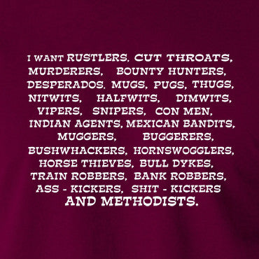 Blazing Saddles - I Want Rustlers, Cut Throats... - Men's T Shirt