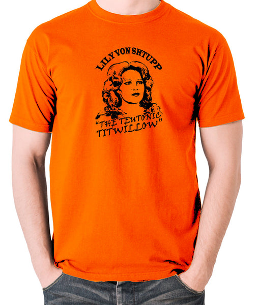 Blazing Saddles - Lily Von Shtupp, Teutonic Titwillow - Men's T Shirt - orange