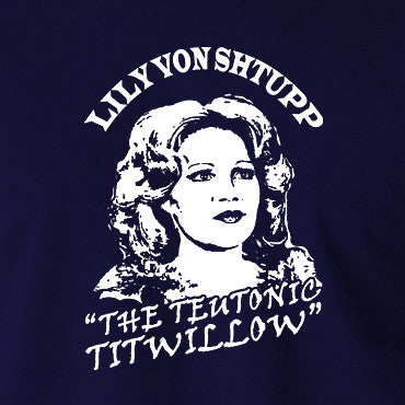 Blazing Saddles - Lily Von Shtupp, Teutonic Titwillow - Men's T Shirt