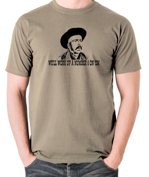 Blazing Saddles - We'll Work Up A Number Six On 'Em - Men's T Shirt - khaki
