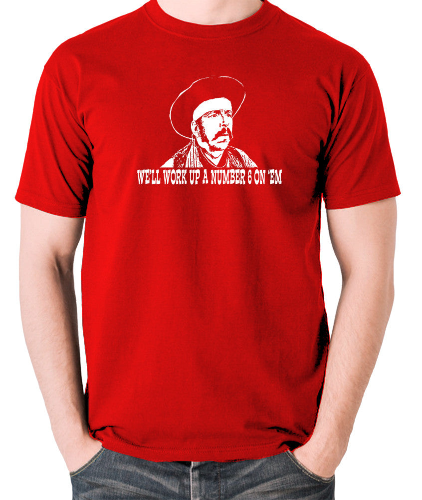 Blazing Saddles - We'll Work Up A Number Six On 'Em - Men's T Shirt - red
