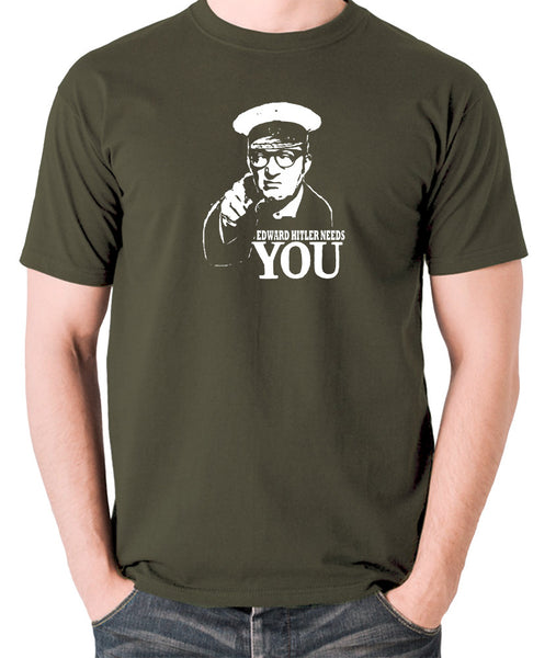 Bottom Edward Hitler Needs You T Shirt olive