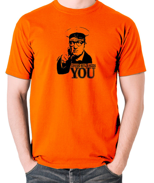 Bottom Edward Hitler Needs You T Shirt orange