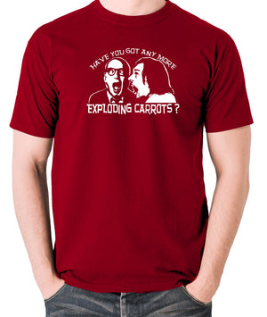 Bottom Have You Got Anymore Exploding Carrots? T Shirt brick red