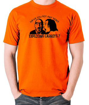 Bottom Have You Got Anymore Exploding Carrots? T Shirt orange