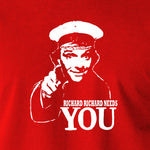 Bottom Richard Richard Needs You T Shirt