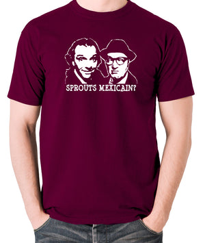 Bottom Sprouts Mexicain? T Shirt burgundy