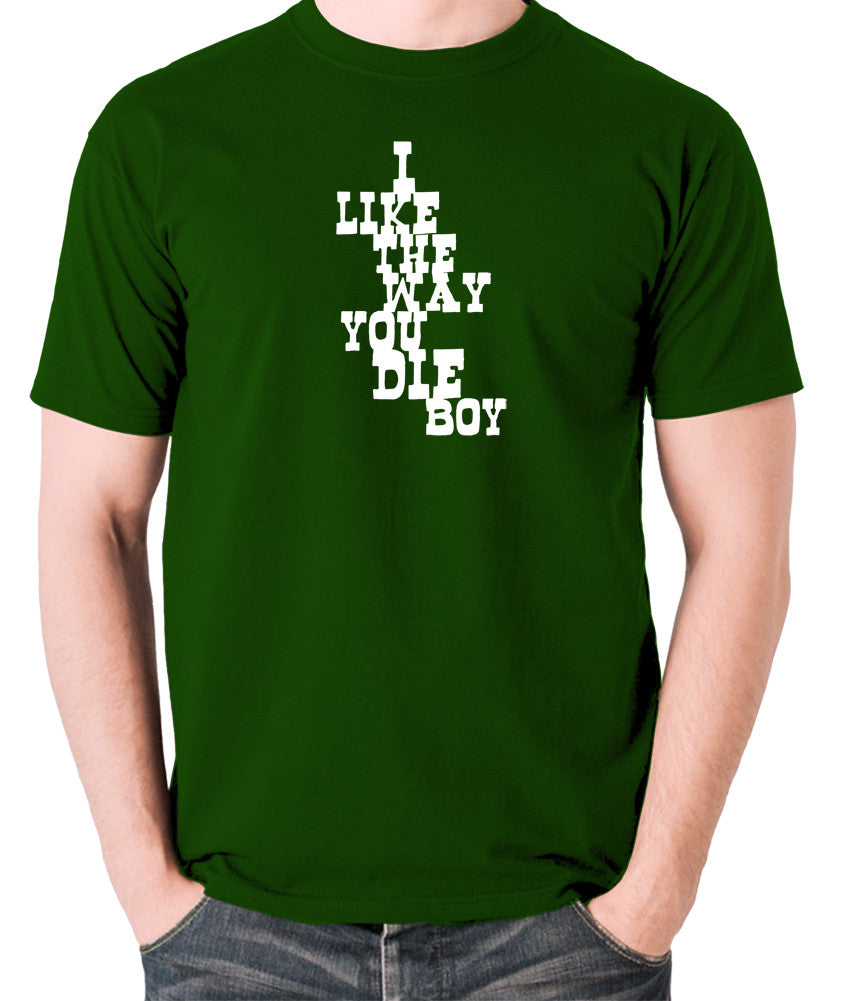 Django Unchained - I Like The Way You Die Boy - Men's T Shirt - green