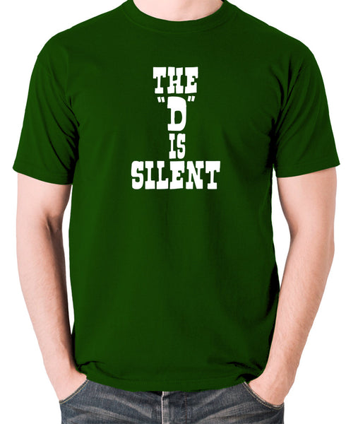 Django Unchained - The 'D' is Silent - Men's T Shirt - green