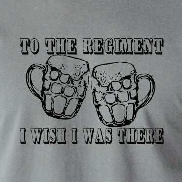 Early Doors - To The Regiment I Wish I Was There - Men's T Shirt