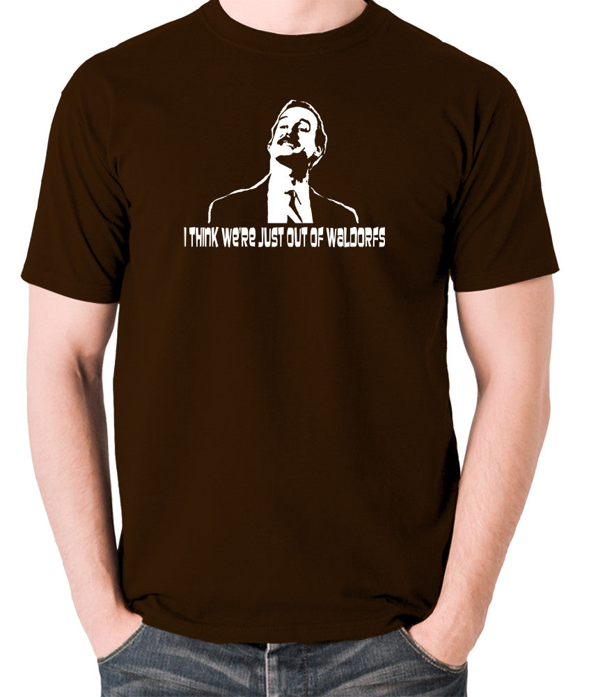 Fawlty Towers - Basil, I Think We're Just Out Of Waldorfs - Men's T Shirt - chocolate