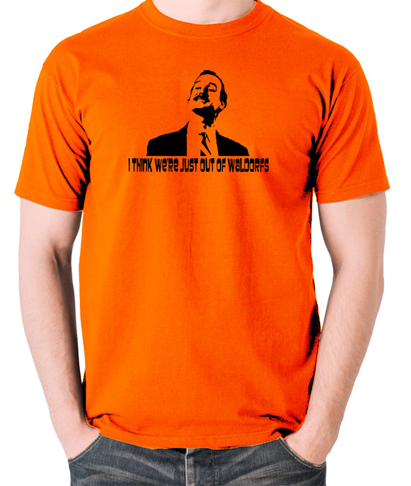Fawlty Towers - Basil, I Think We're Just Out Of Waldorfs - Men's T Shirt - orange