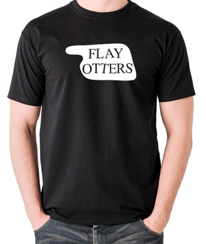 Fawlty Towers - Flay Otters Sign - T Shirt - black