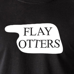 Fawlty Towers - Flay Otters Sign - T Shirt