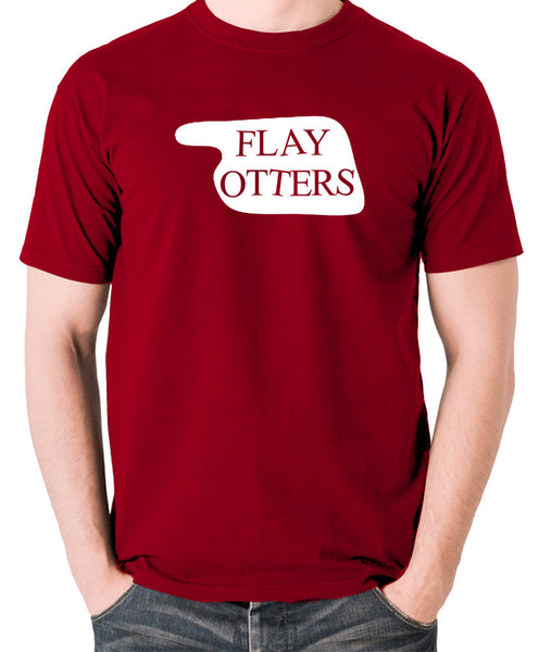 Fawlty Towers - Flay Otters Sign - T Shirt - brick red