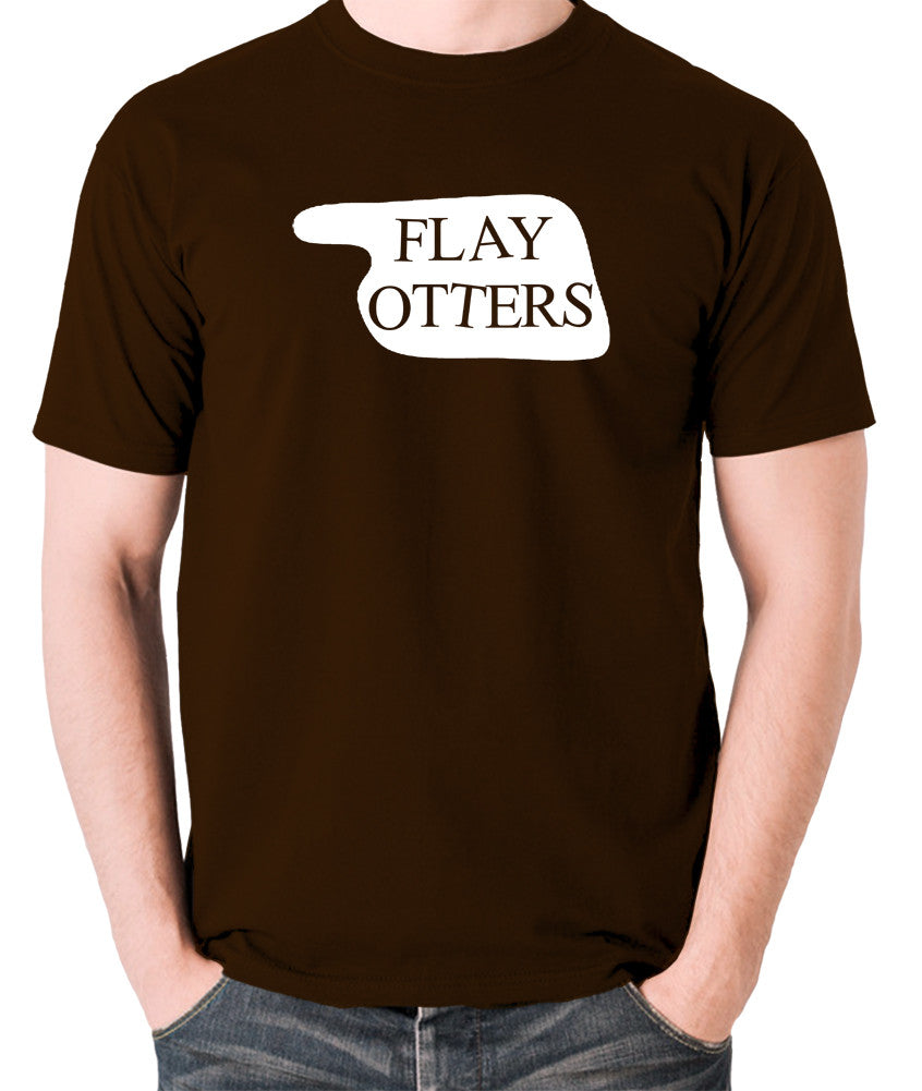 Fawlty Towers - Flay Otters Sign - T Shirt - chocolate