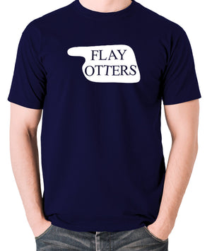 Fawlty Towers - Flay Otters Sign - T Shirt - navy