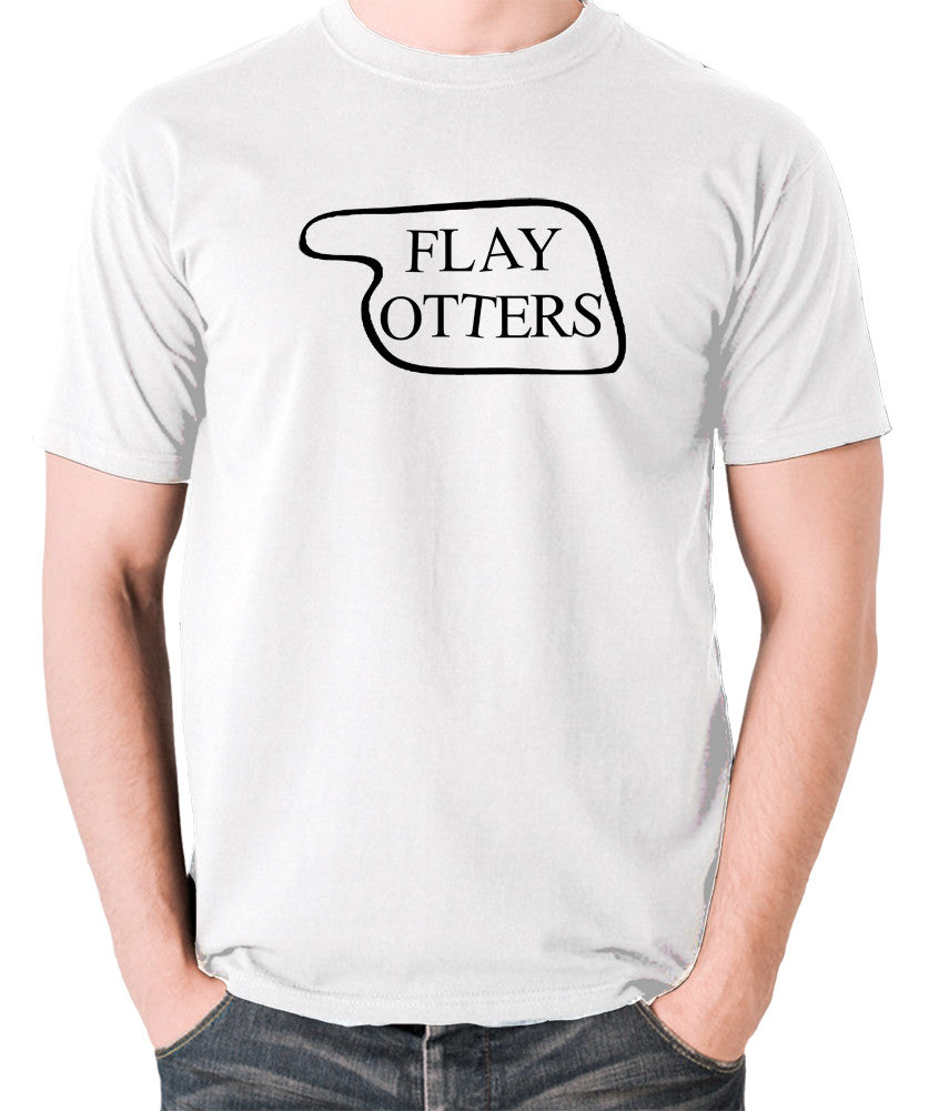 Fawlty Towers - Flay Otters Sign - T Shirt - white
